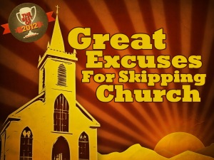 Best of 2012_Church Excuses