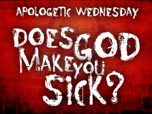 Does God Make People Sick
